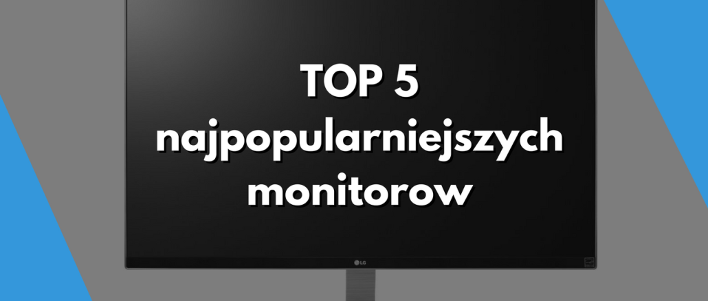 TOP5monitorow